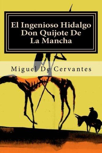 El Ingenioso Hidalgo Don Quijote de La: Editora Mundial, Miguel