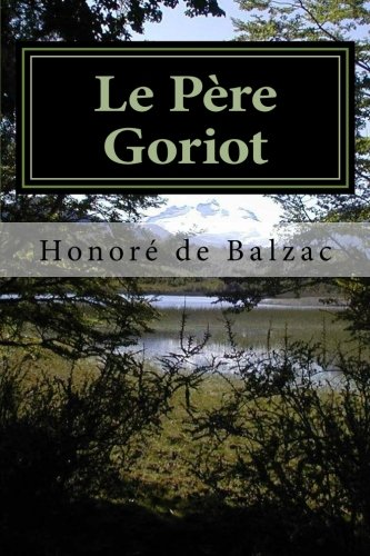 Le Père Goriot (French Edition): Honorà de Balzac