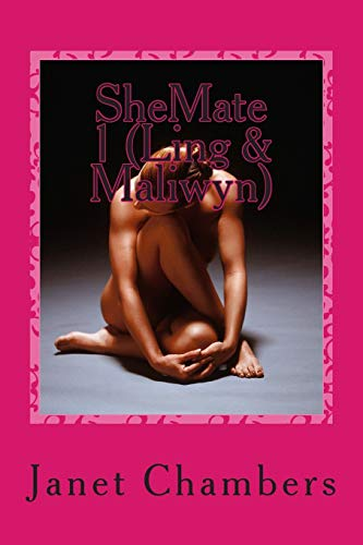 9781511622370: SheMate 1 (Ling & Maliwyn) (SheMates) (Volume 1)