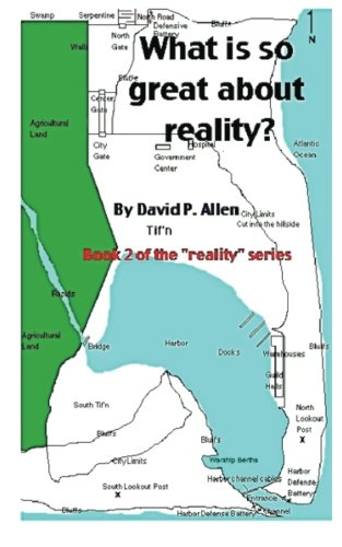 9781511622912: What is so great about reality?: Book 2 in the