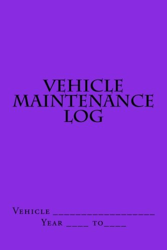 9781511623919: Vehicle Maintenance Log: Bright Purple Cover (S M Car Journals)