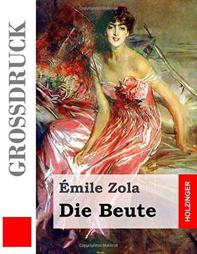 9781511623988: Die Beute (Großdruck) (German Edition)