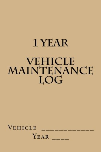9781511624688: 1 Year Vehicle Maintenance Log: Tan Cover (S M Car Journals)