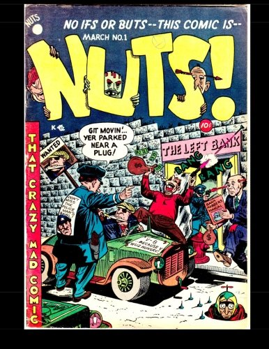 9781511627443: Nuts #1: That Crazy Mad Comic! 1954