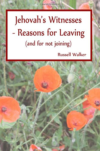 9781511627887: Jehovah's Witnesses - Reasons for Leaving: (and for not joining)