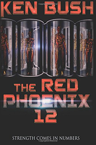 9781511628181: The Red Phoenix 12: Strength Comes in Numbers