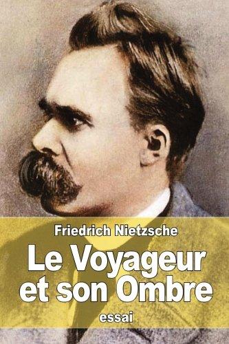 9781511628372: Le Voyageur et son Ombre
