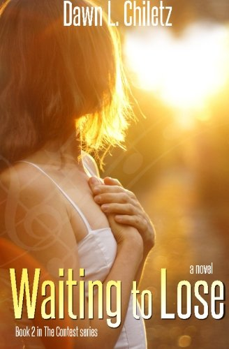 9781511628556: Waiting to Lose (The Contest Series) (Volume 2)
