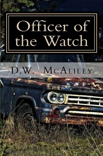 9781511629508: Officer of the Watch (Blackout) (Volume 1)