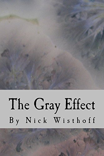 9781511630146: The Gray Effect