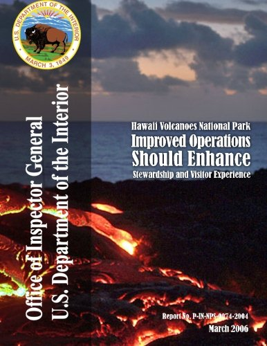 9781511630351: Hawaii Volcanoes National Park: Improved Operations Should Enhance Stewardship and Visitor Experience