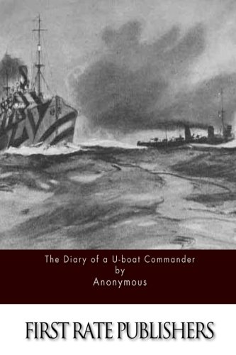 9781511630528: The Diary of a U-boat Commander