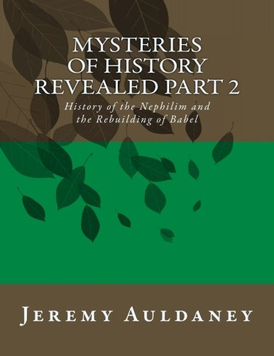 Mysteries of History Revealed Part 2: History: Auldaney, Mr. Jeremy
