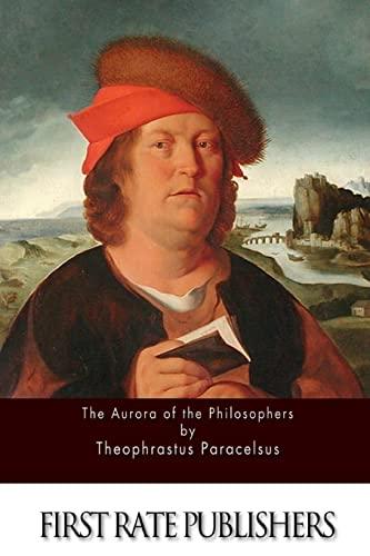 9781511631020: The Aurora of the Philosophers