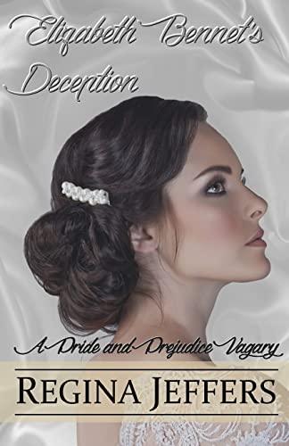 9781511632751: Elizabeth Bennet's Deception: A Pride and Prejudice Vagary