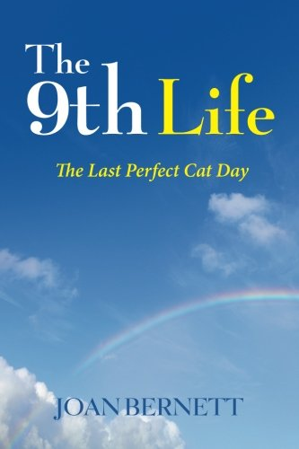 9781511634120: The 9th Life: The Last Perfect Cat Day