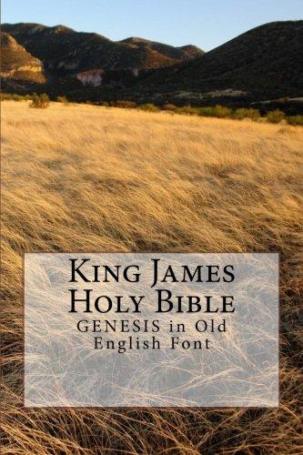 9781511634342: King James Holy Bible GENESIS: in Old English Font