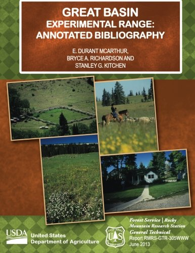 Great Basin Experimental Range: Annotated Bibliography: U.S. Department of Agriculture