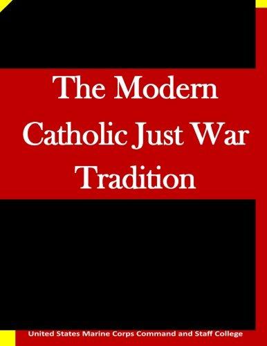 9781511635585: The Modern Catholic Just War Tradition