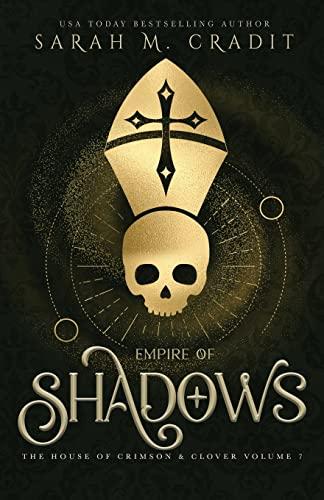 9781511635967: Empire of Shadows: The House of Crimson & Clover Volume 5