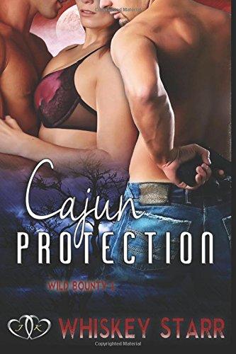 9781511636148: Cajun Protection (Wild Bounty) (Volume 1)