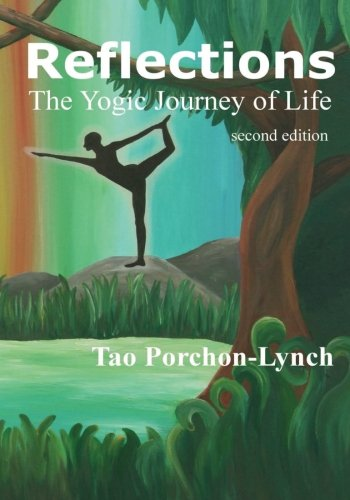 9781511636209: Reflections. The Yogic Journey of Life, Second Edition