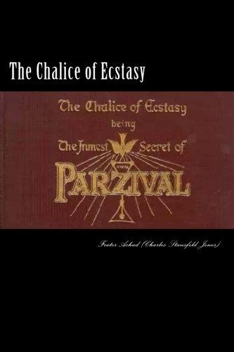 9781511636827: The Chalice of Ecstasy