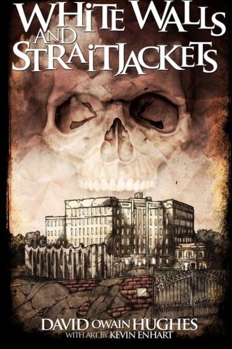 9781511637466: White Walls and Straitjackets