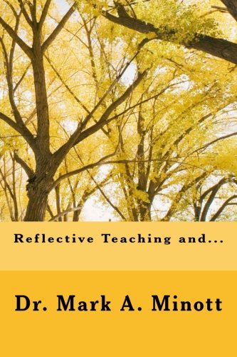 9781511637633: Reflective teaching and...