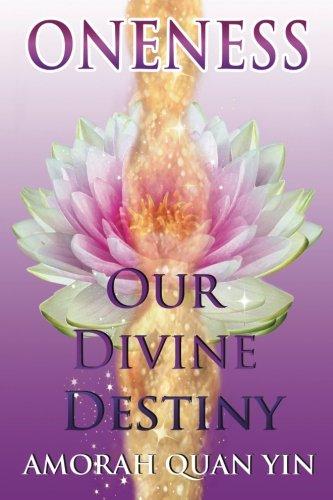 9781511637787: Oneness: Our Divine Destiny
