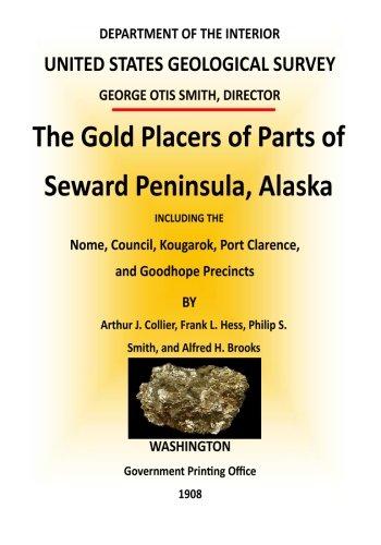 9781511637848: The Gold Placers of Parts of Seward Peninsula, Alaska