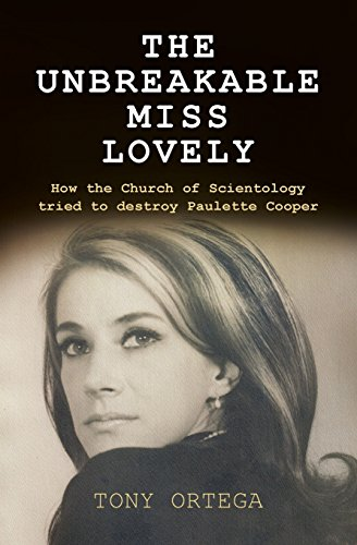 9781511639378: The Unbreakable Miss Lovely: How the Church of Scientology tried to destroy Paulette Cooper
