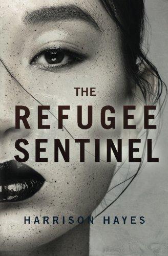 9781511640343: The Refugee Sentinel