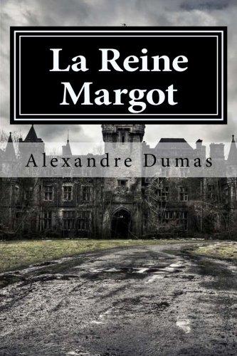 9781511640787: La Reine Margot