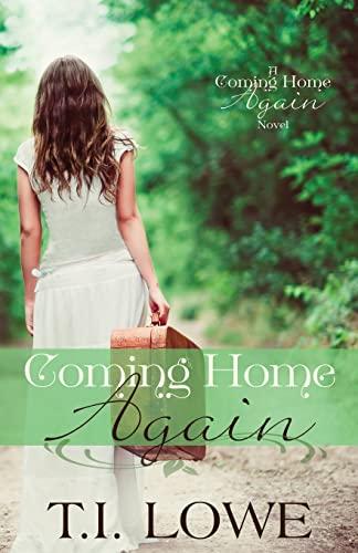 9781511641401: Coming Home Again: A Coming Home Again Novel (Volume 1)