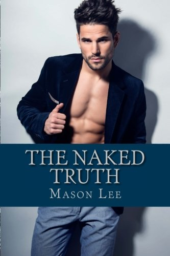 9781511641814: The Naked Truth