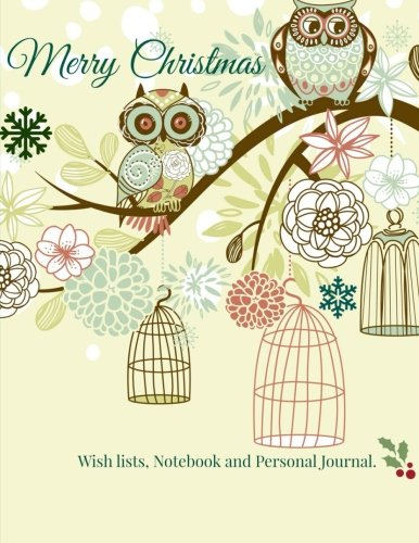 9781511642460: Merry Christmas: Wish lists, Notebook and Journal (Christmas Planning and More) (Volume 3)