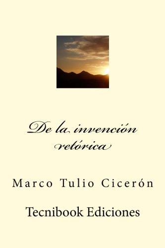 de La Invencion Retorica: Ciceron, Marco Tulio
