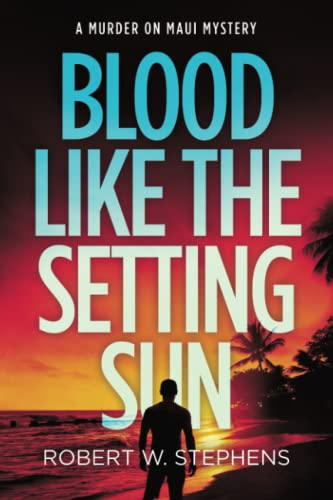 9781511643009: Blood like the Setting Sun: A Murder on Maui Mystery (Volume 3)