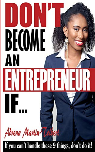 9781511644310: Don't Become an Entrepreneur If...: If you can't do these 9 things, don't do it!