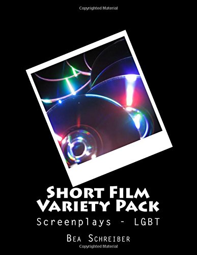 9781511644532: Short Film Variety Pack: Screenplays LGBT