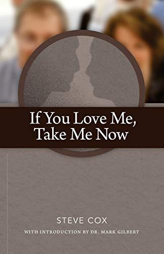 9781511645218: If You Love Me, Take Me Now