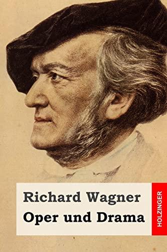 9781511645447: Oper und Drama (German Edition)