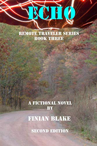 9781511646178: Echo: The Remote Traveler Series (Volume 3)