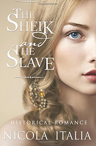 9781511646611: The Sheik and the Slave