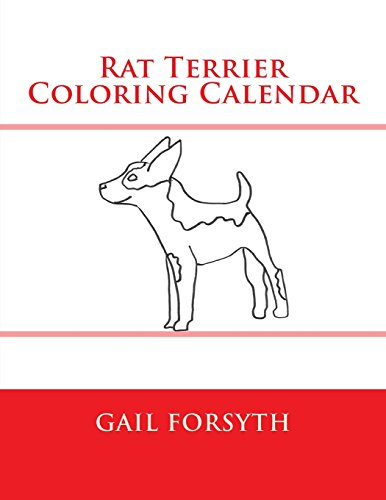 9781511646826: Rat Terrier Coloring Calendar