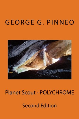 9781511647465: Planet Scout - POLYCHROME (Planet Scout Series)