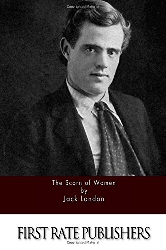 9781511648172: The Scorn of Women