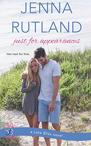 9781511648493: Just for Appearances (Lake Bliss) (Volume 2)