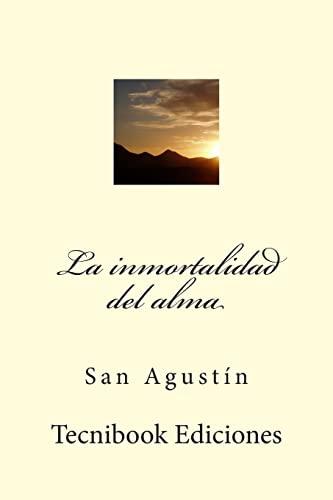 9781511648691: La inmortalidad del alma (Spanish Edition)
